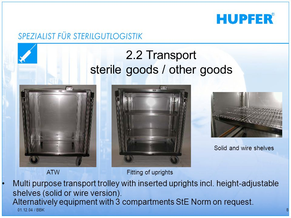 2.2 Transport sterile goods / other goods 01.12.04 / BBK8 Multi purpose transport trolley with inserted uprights incl.