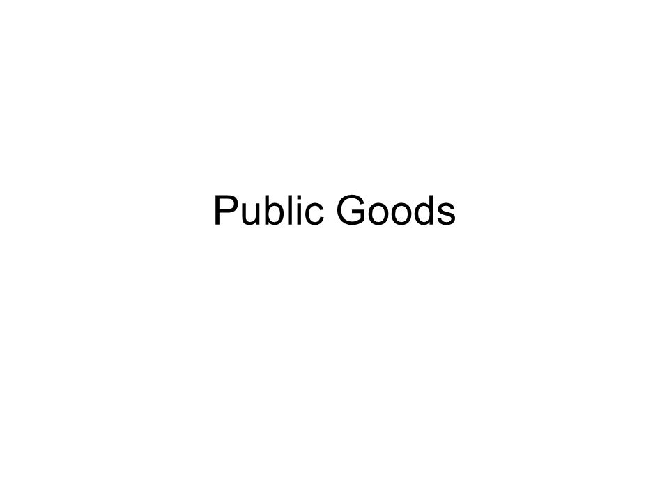 A public good is one that is nonrival and nonexclusionary in consumption.