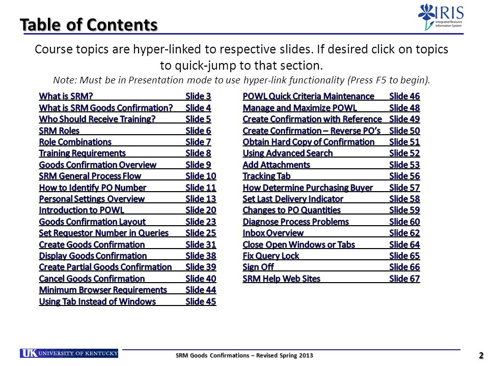 Supplementary Tasks 43 SRM Goods Confirmations – Revised Spring 2013 Return to Table of Contents