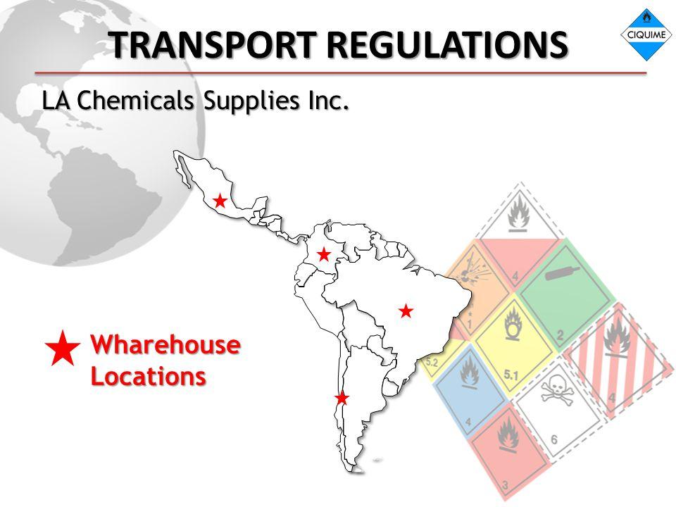 TRANSPORT REGULATIONS LA Chemicals Supplies Inc. WharehouseLocations