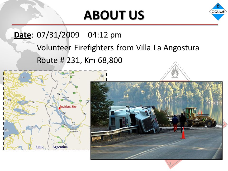 ABOUT US Date:07/31/2009 04:12 pm Volunteer Firefighters from Villa La Angostura Route # 231, Km 68,800
