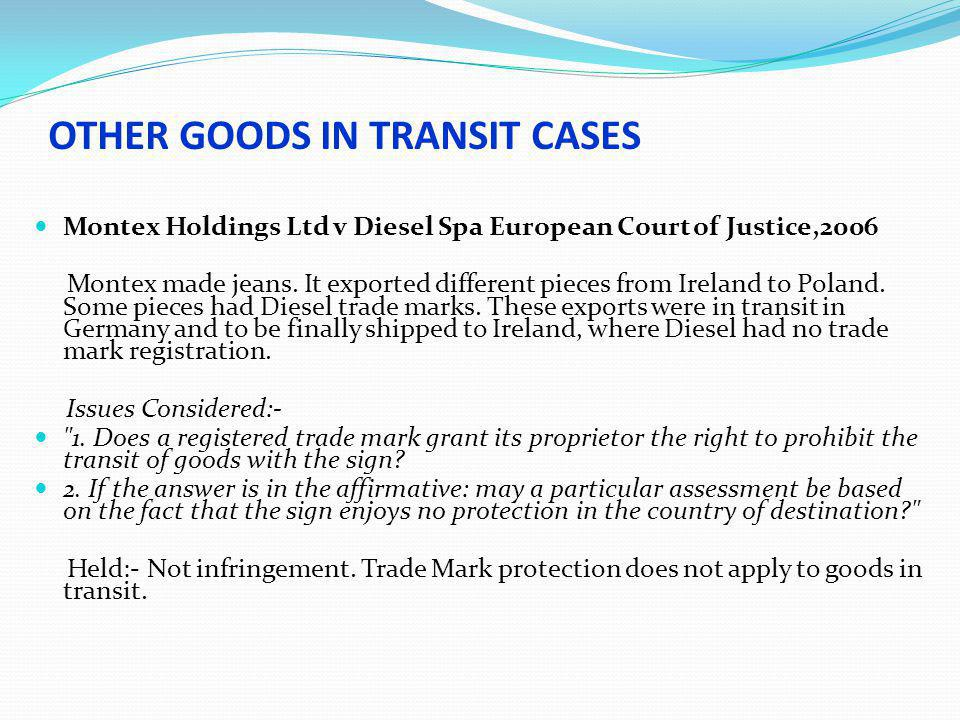 OTHER GOODS IN TRANSIT CASES LOST IN TRANSIT.