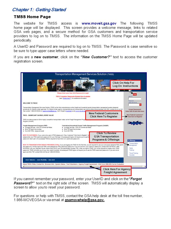Chapter 1: Getting Started TMSS Home Page The website for TMSS access is www.moveit.gsa.gov The following TMSS home page will be displayed. This scree