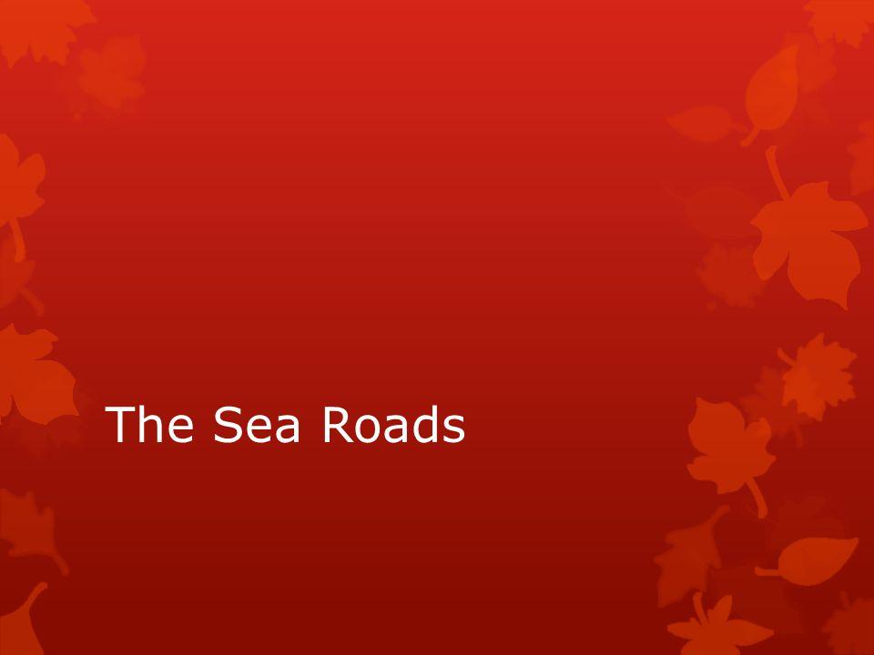 The Sea Roads
