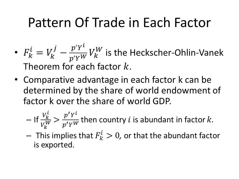Pattern Of Trade in Each Factor