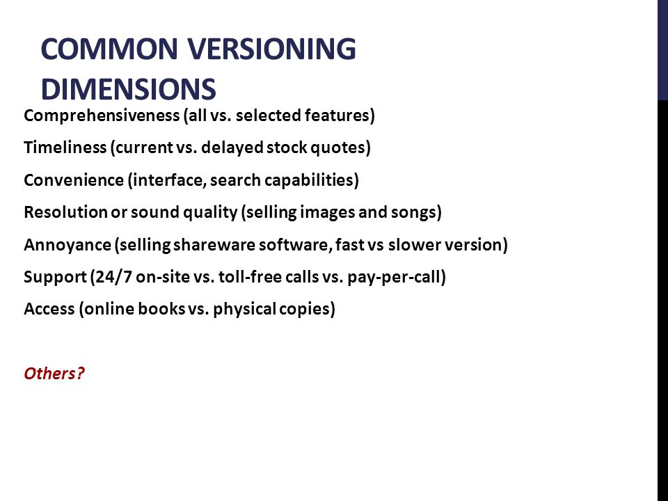COMMON VERSIONING DIMENSIONS Comprehensiveness (all vs.