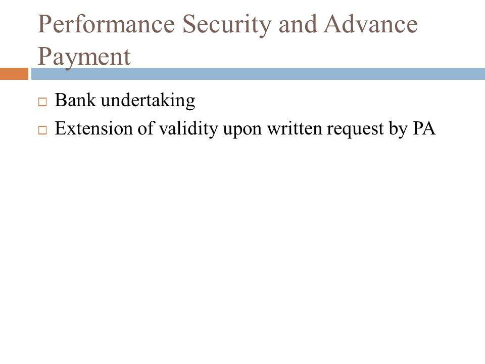 Performance Security and Advance Payment Bank undertaking Extension of validity upon written request by PA