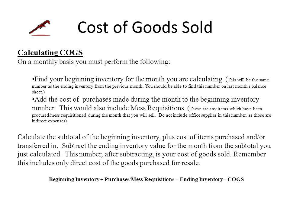 Cost of Goods Sold Inventory Items purchased for the purpose of being sold to customers.