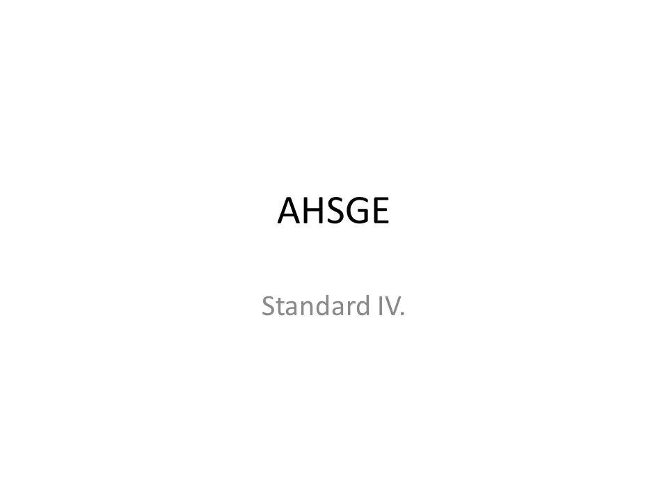 AHSGE Standard IV.