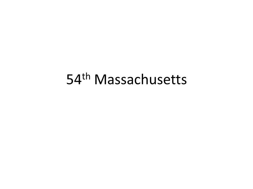 54 th Massachusetts