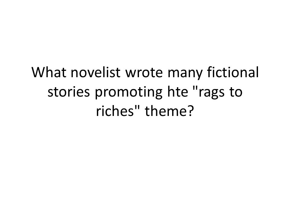 What novelist wrote many fictional stories promoting hte