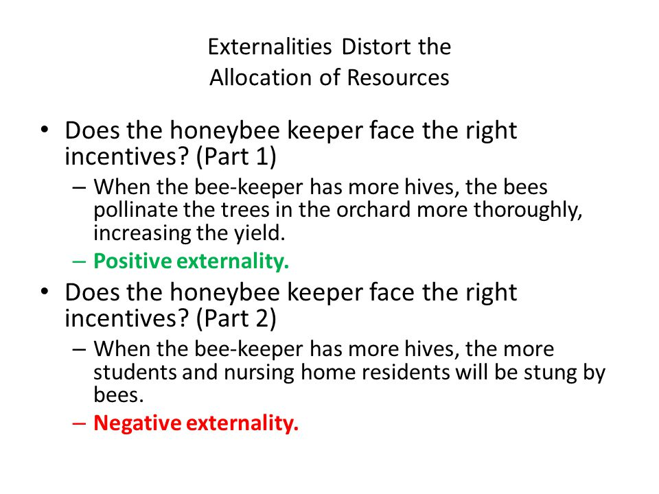 Does the honeybee keeper face the right incentives.