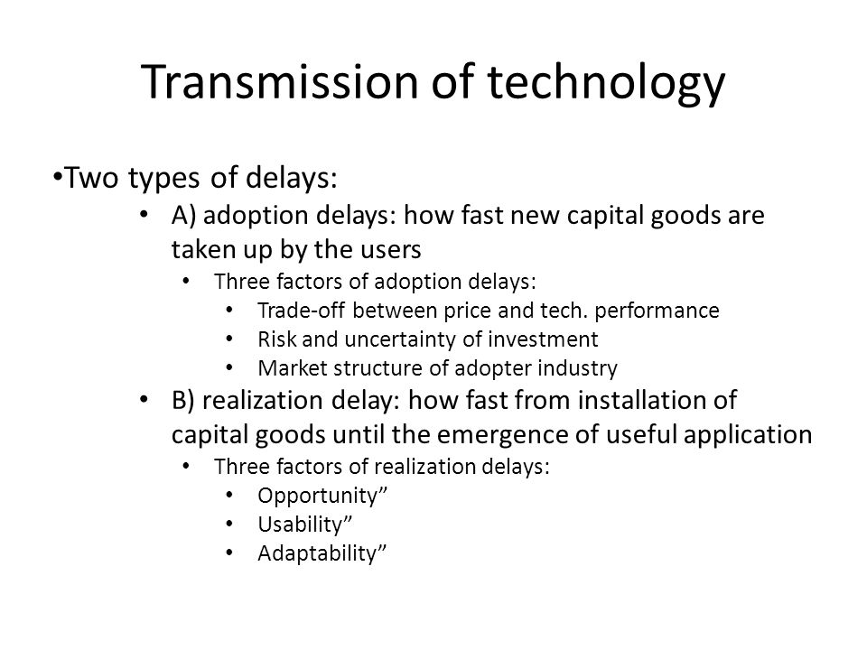 Transmission of technology Trajectories: S-shaped logistic diffusion curve.
