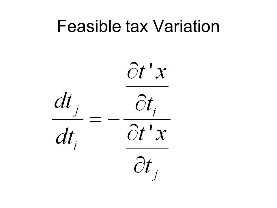 Feasible tax Variation