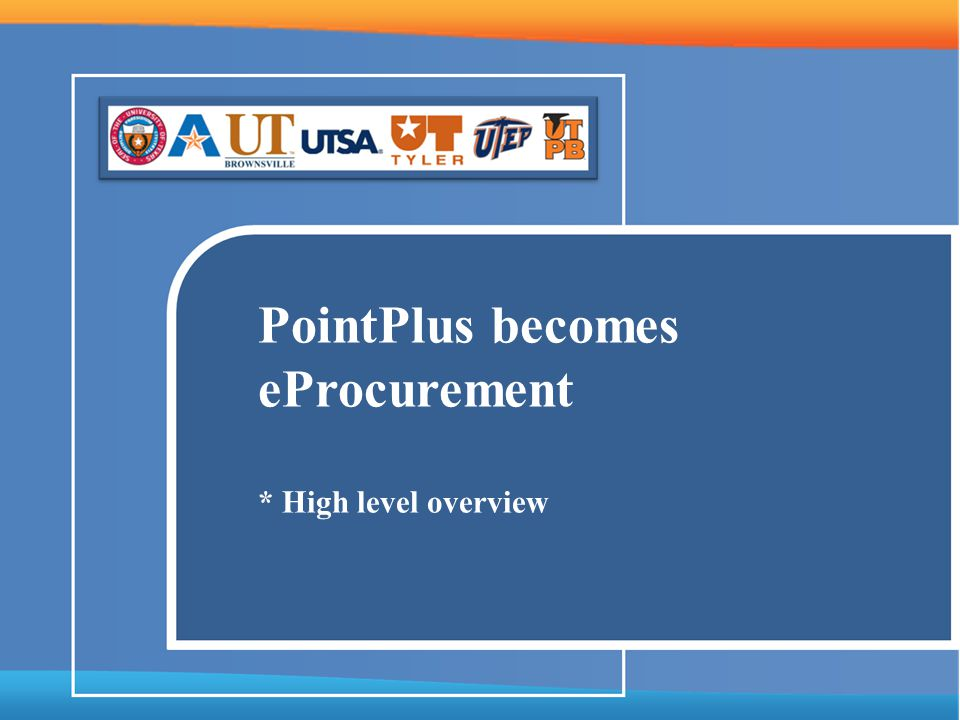 PointPlus becomes eProcurement * High level overview