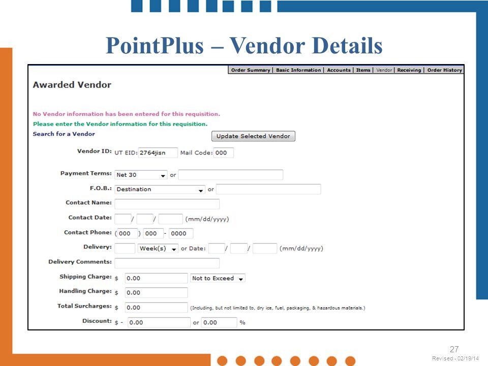PointPlus – Vendor Details 27 Revised - 02/19/14