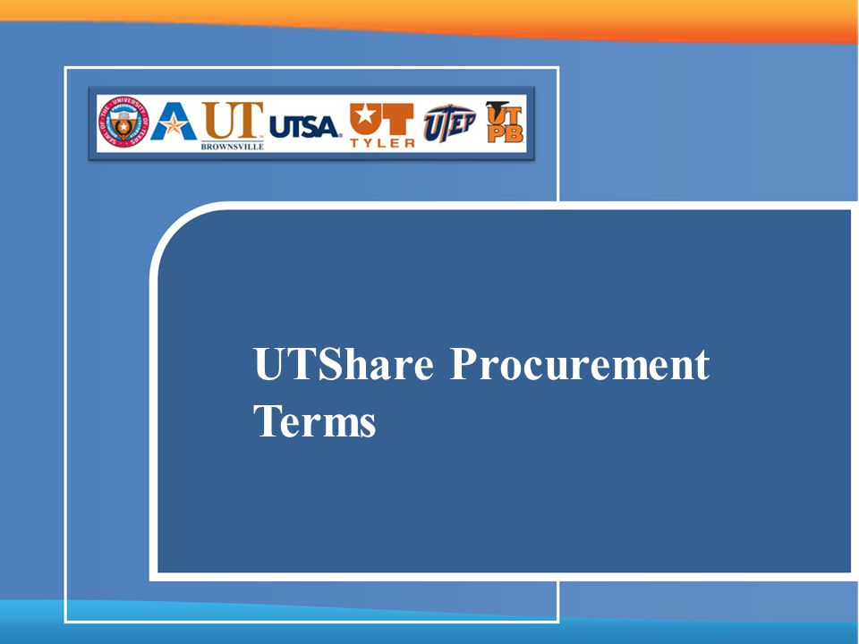 UTShare Purchasing Terms Module – a component within PeopleSoft, to be combined with other modules.