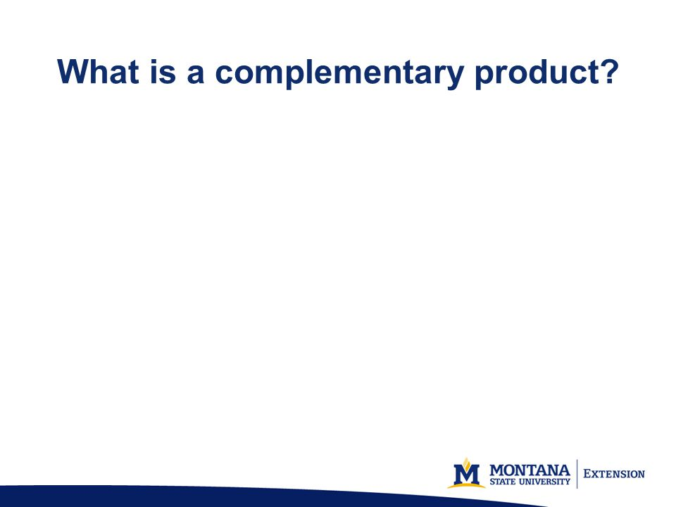 What is a complementary product?
