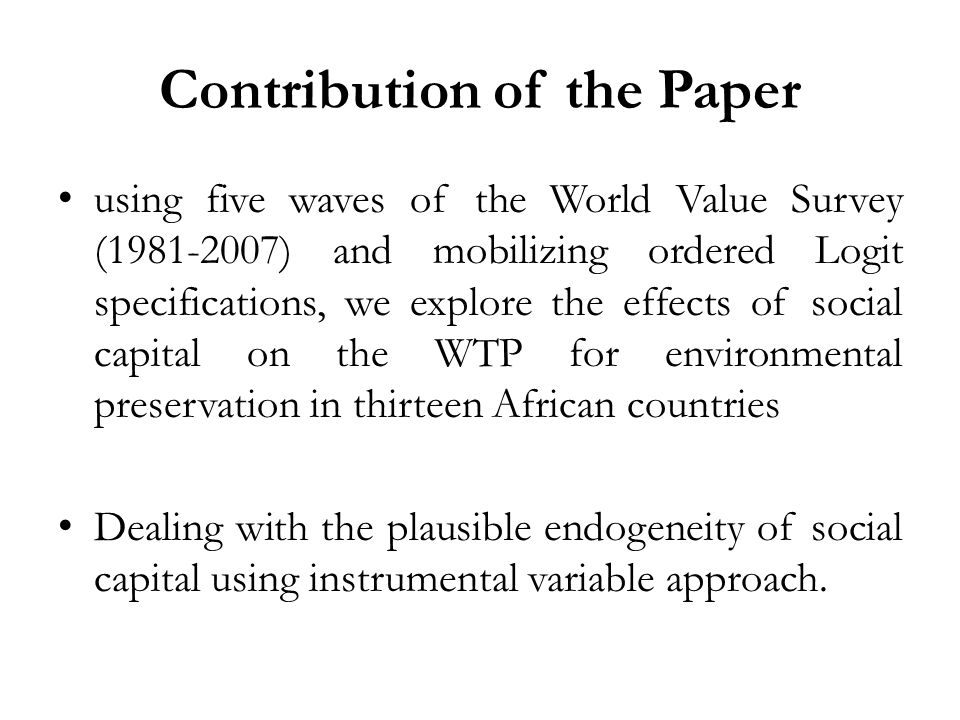 Outline Theoretical background.Social capital and the WTP data.