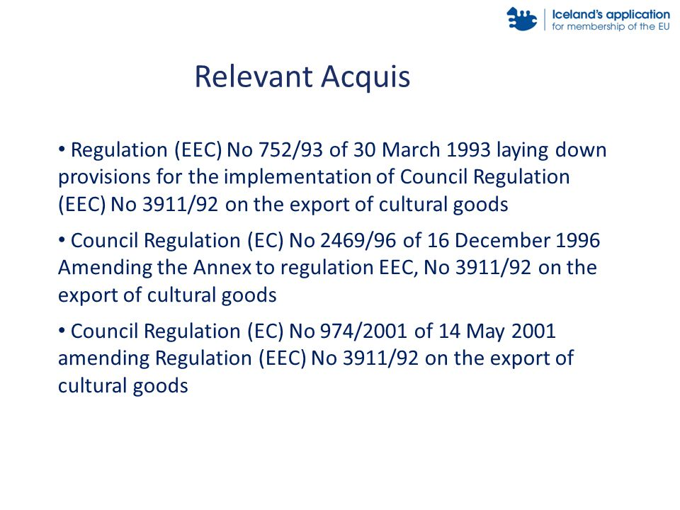 Regulation (EEC) No 752/93 of 30 March 1993 laying down provisions for the implementation of Council Regulation (EEC) No 3911/92 on the export of cult