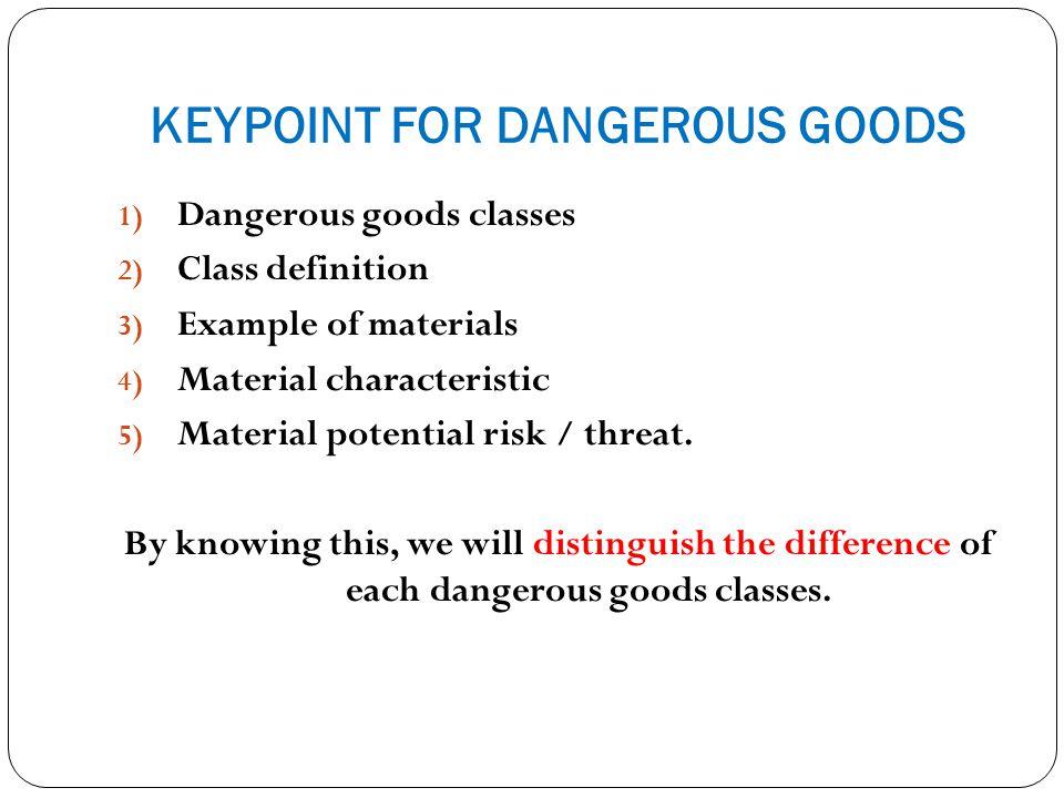 Class 1 - Explosives Definition An explosives materials.