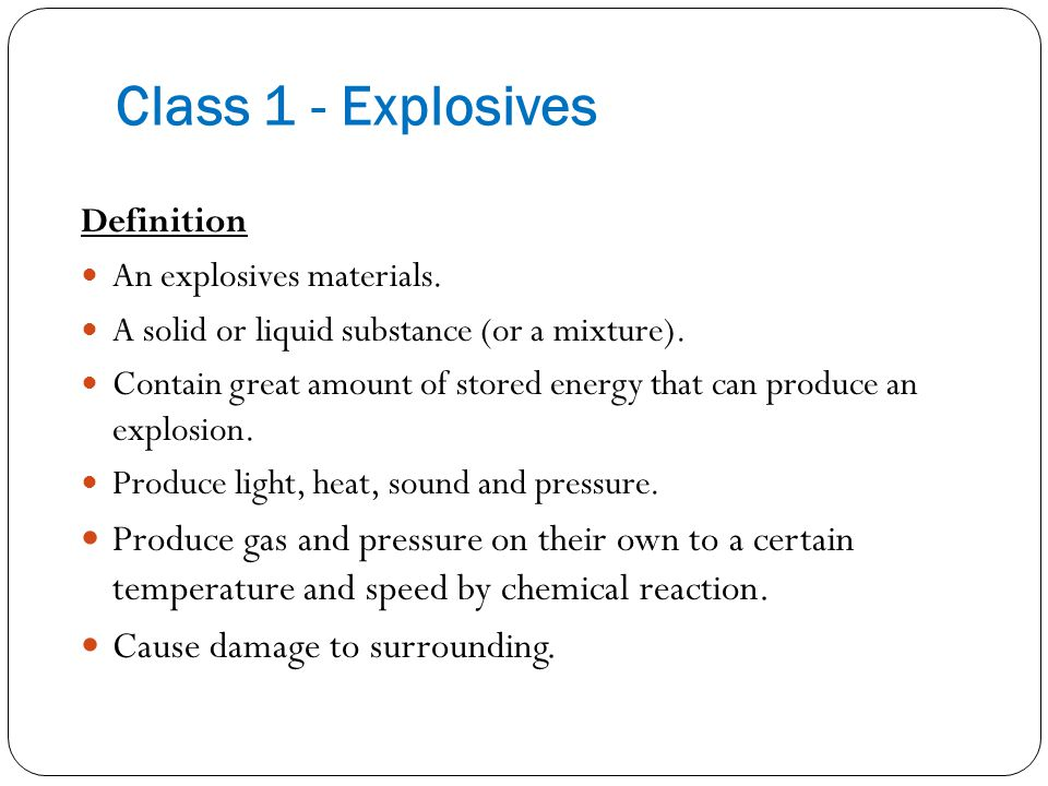 Sub-class of Class 1 AMC - TDG 2103 BY SIR ARIFF 7 1.1 Explosives with a mass explosion hazard.