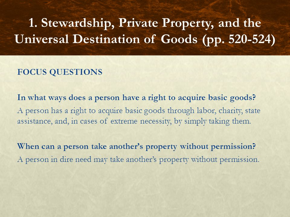 FOCUS QUESTIONS In what ways does a person have a right to acquire basic goods.