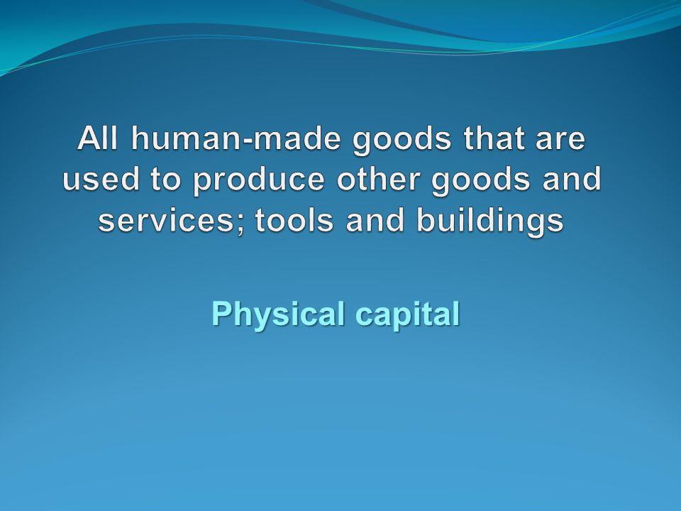 Physical capital