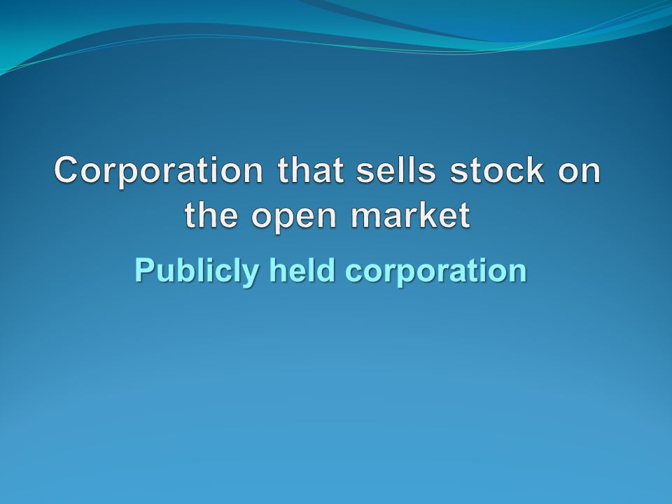 Publicly held corporation