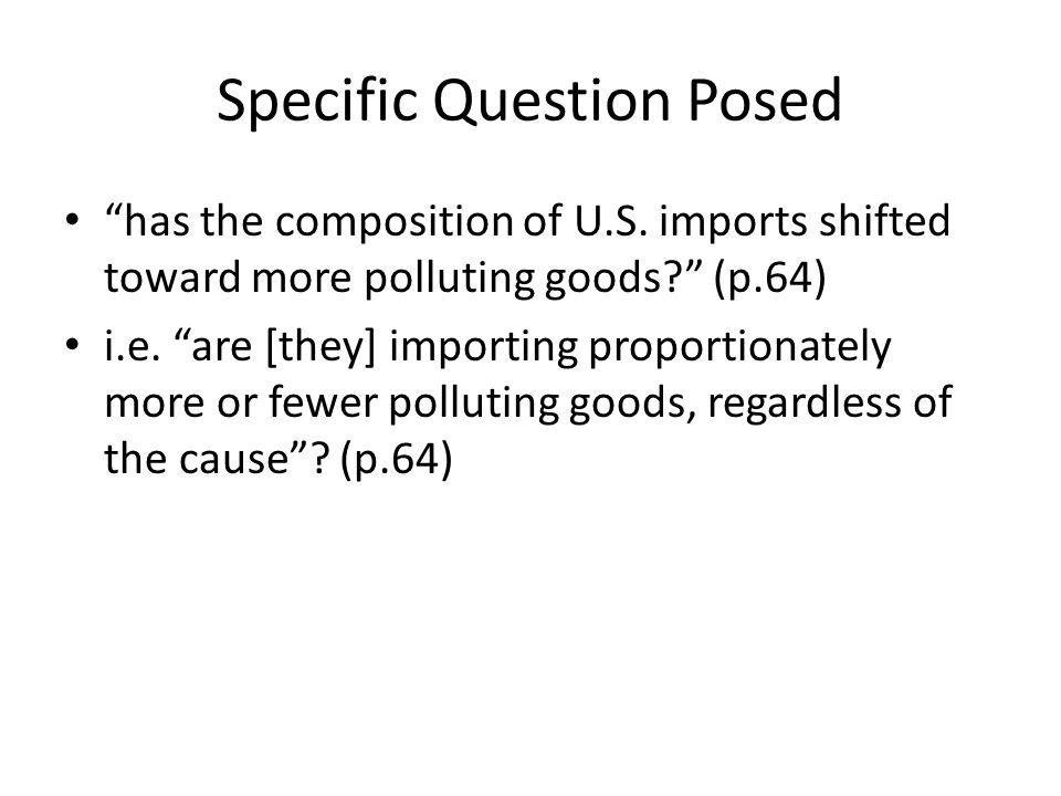 Specific Question Posed has the composition of U.S.