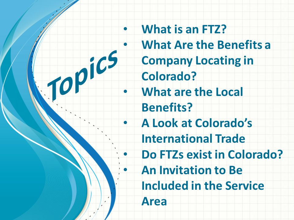 Marketing An FTZ provides another reason to do business within and with this area.