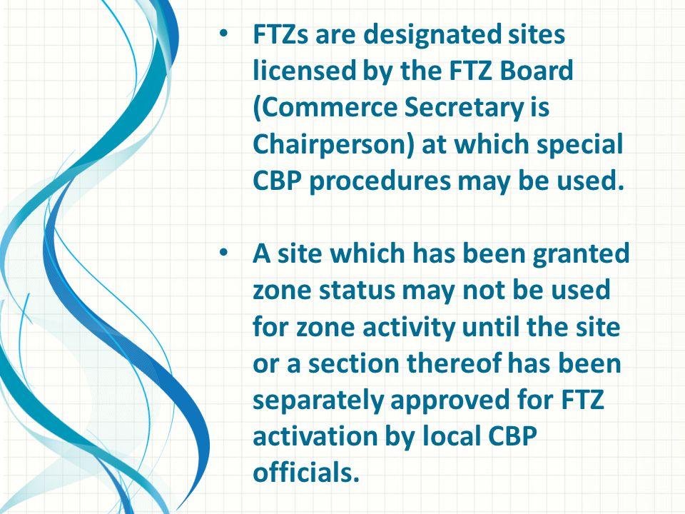 Today, the bulk of U.S.FTZ activity occurs in subzones.