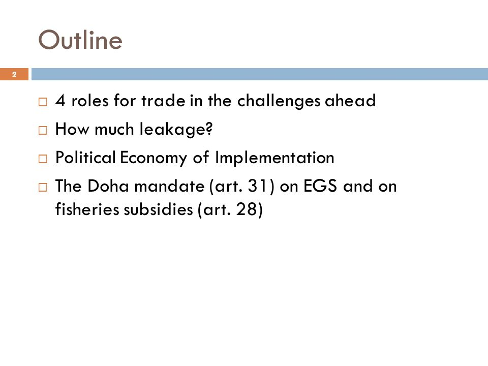 Four roles for Trade in the Challenges Ahead 3 1.
