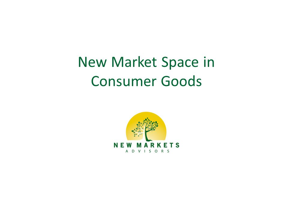 New Market Space in Consumer Goods