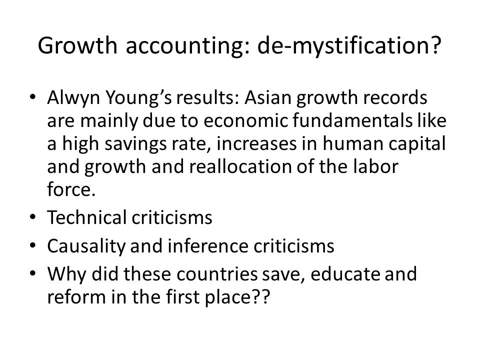 Growth accounting: de-mystification.