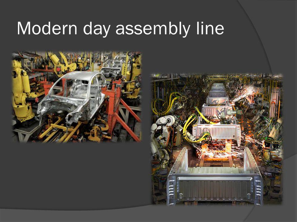 Modern day assembly line