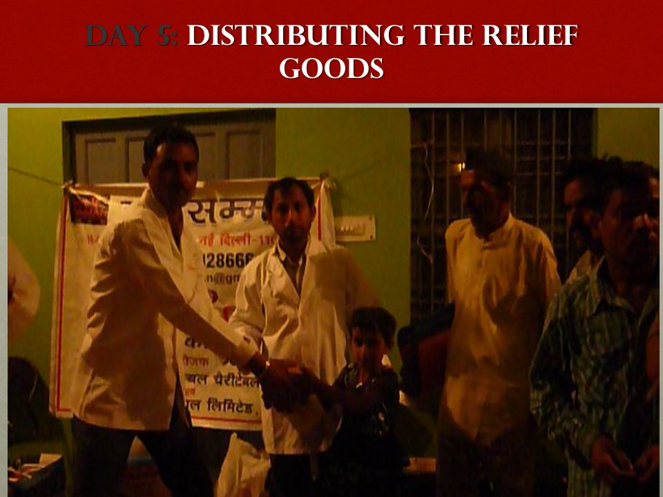 DAY 5: Distributing the relief goods