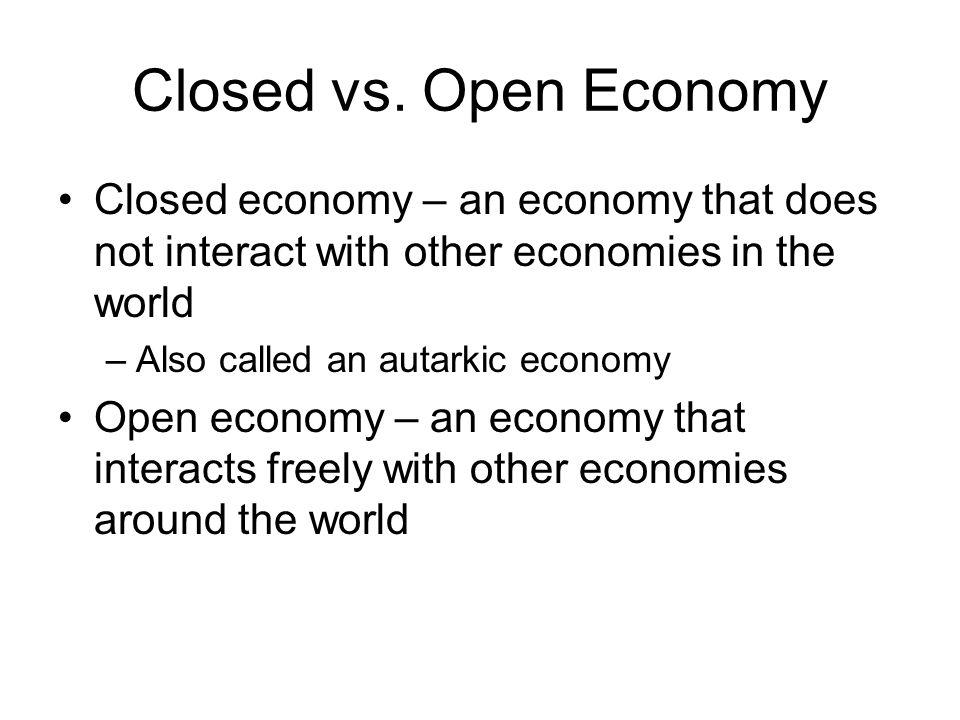 Closed vs.