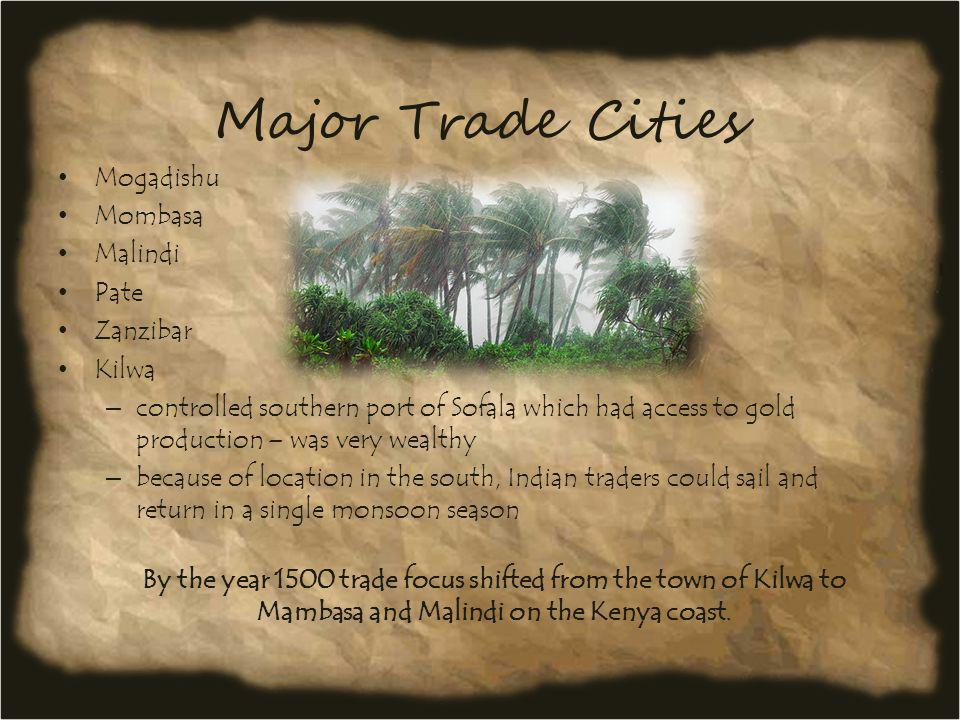 More Trading Goods North – salts – dates – copper – gold – kola nuts – Islam Savanna – slaves – elephant ivory – hippo ivory – ostrich feathers – animal hides – ink – textiles West – salt – gold
