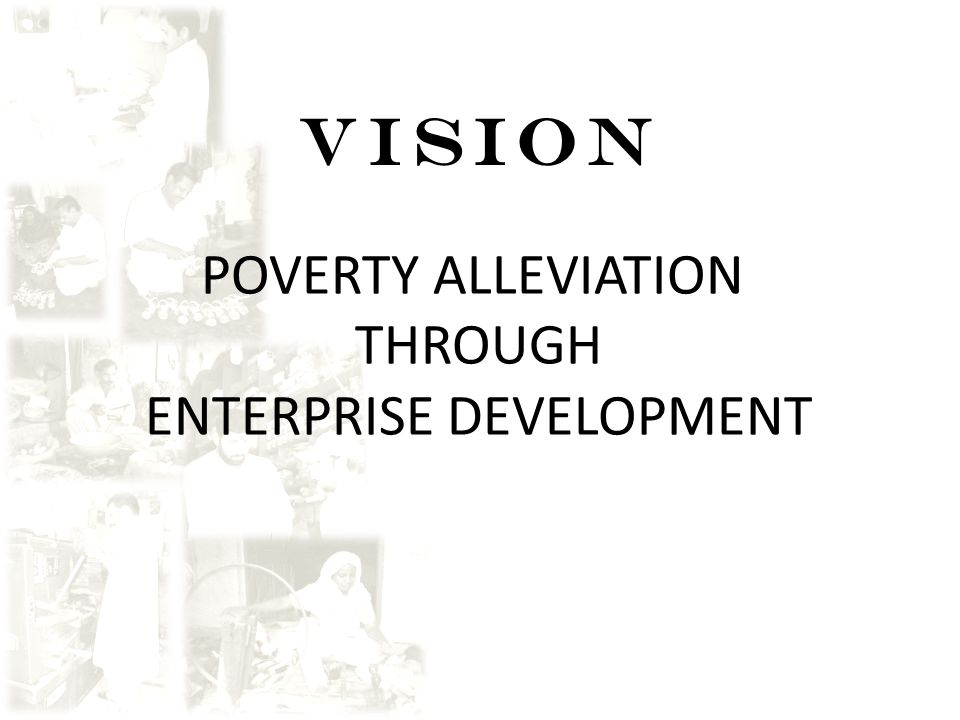 VISION POVERTY ALLEVIATION THROUGH ENTERPRISE DEVELOPMENT