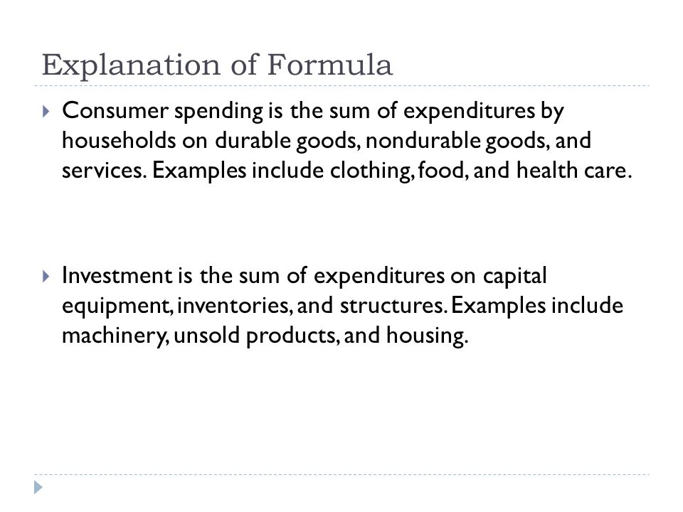 Explanation of Formula Government spending is the sum of expenditures by all government bodies on goods and services.
