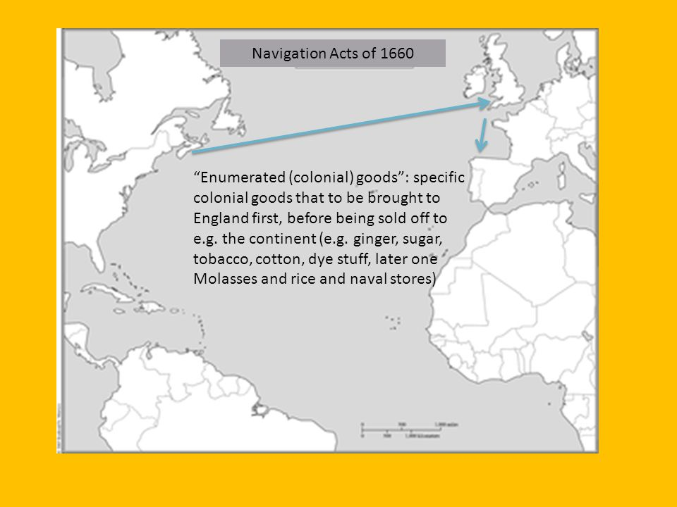 Navigation Acts of 1660 Enumerated (colonial) goods: specific colonial goods that to be brought to England first, before being sold off to e.g. the co