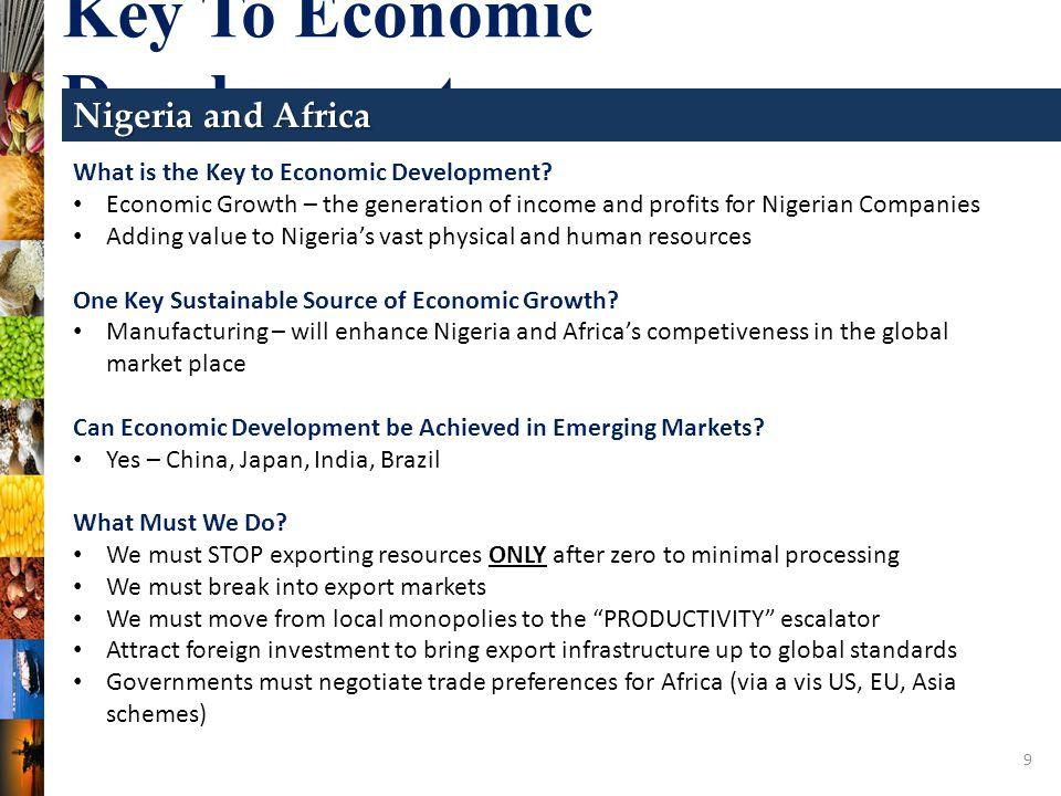 9 Key To Economic Development Nigeria and Africa What is the Key to Economic Development.