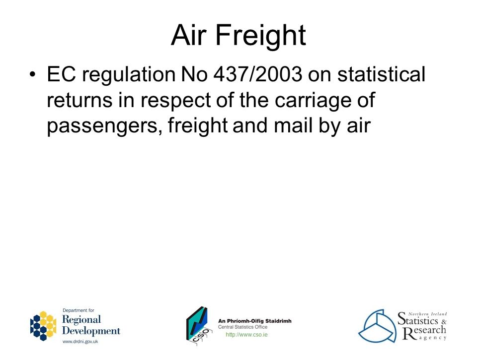 Air Freight EC regulation No 437/2003 on statistical returns in respect of the carriage of passengers, freight and mail by air