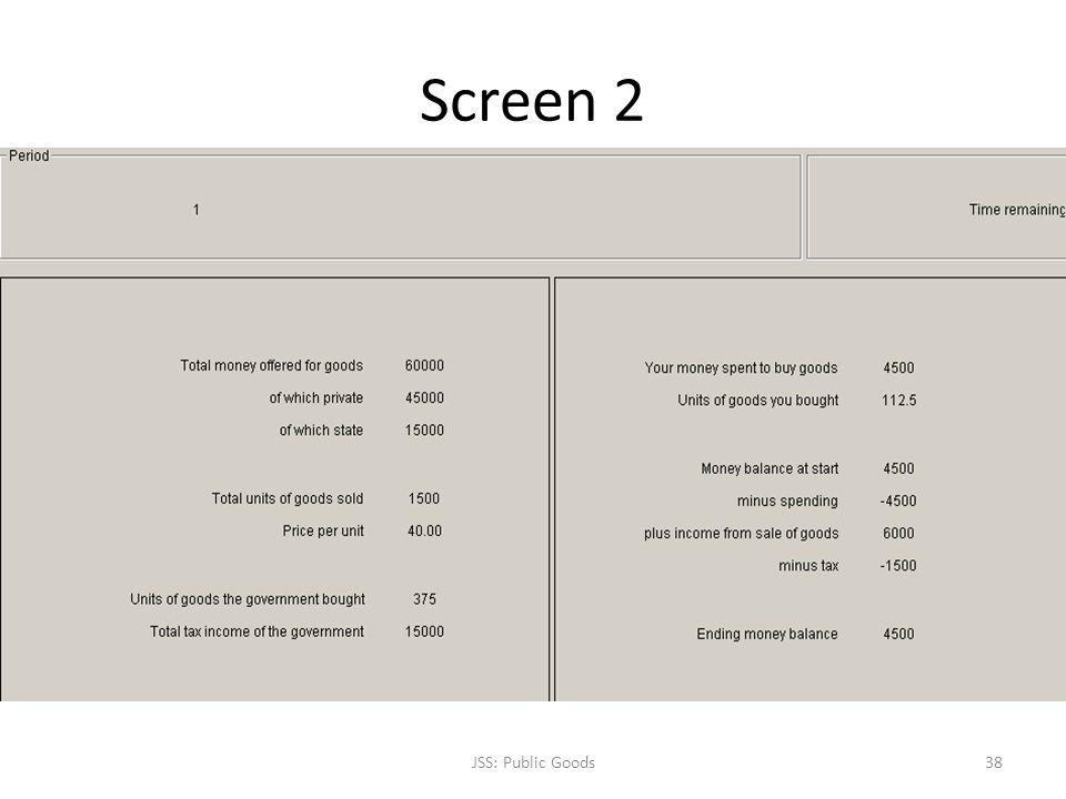 Screen 2 JSS: Public Goods38