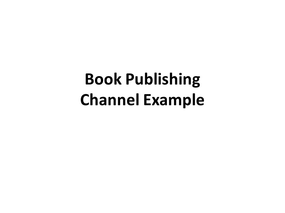Book Publishing Channel Example