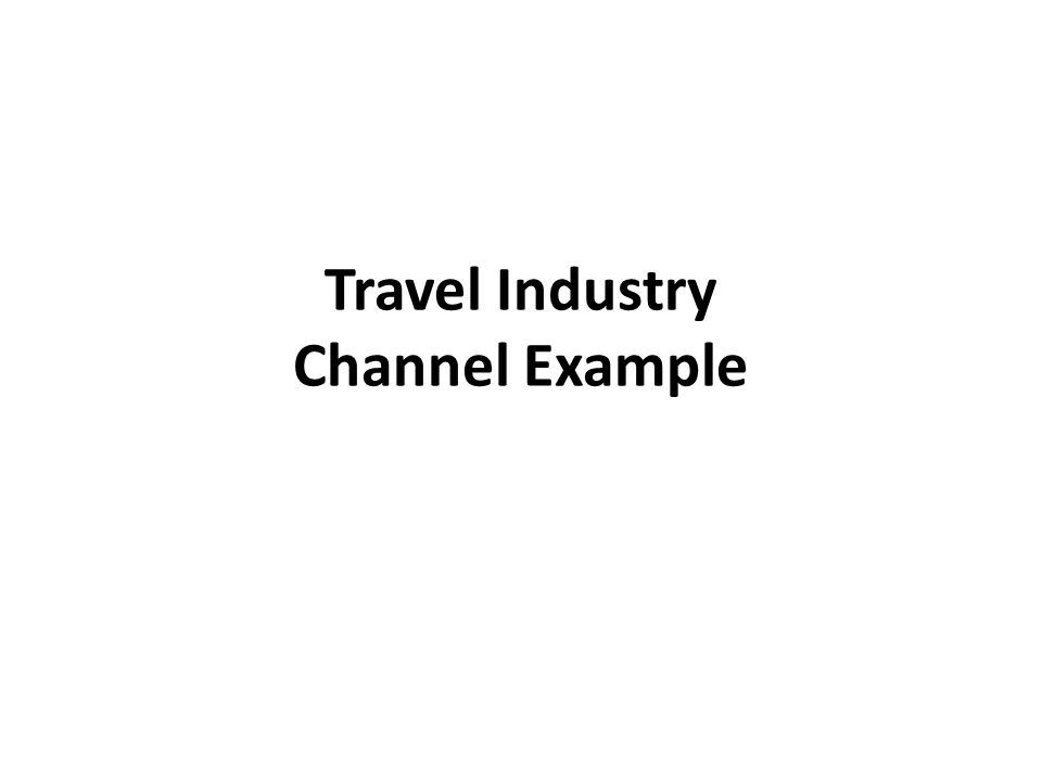 Travel Industry Channel Example
