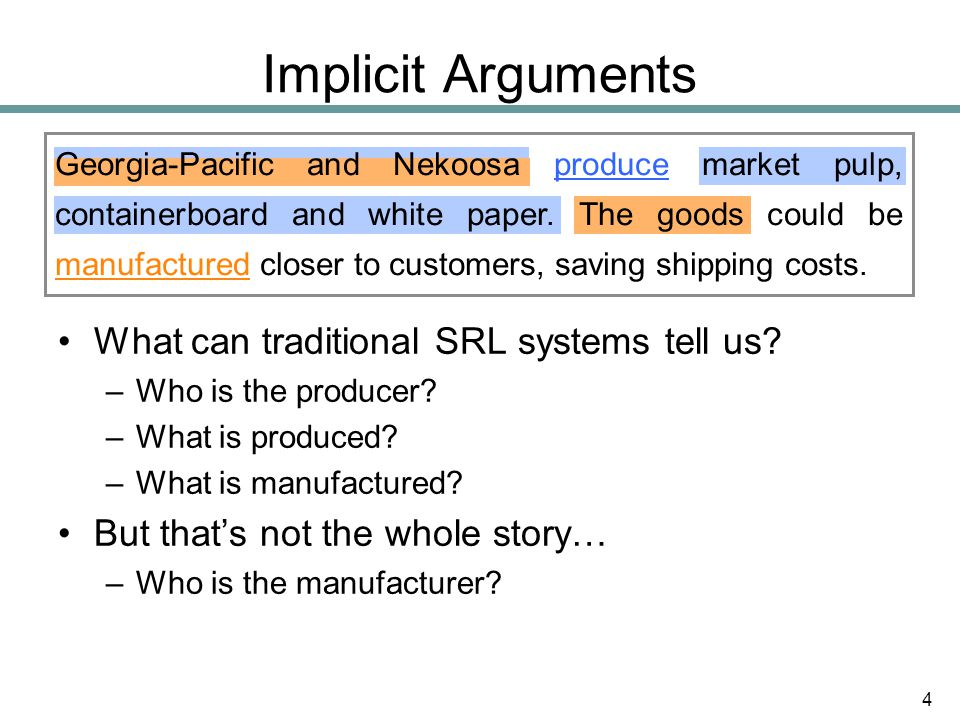 Implicit Arguments What can traditional SRL systems tell us.