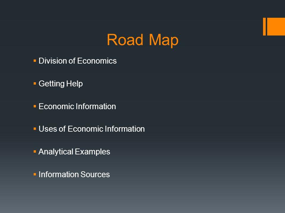 Information Sources Economics Primer (conceptual) Socioeconomic data Natural Resources and Economics Economics is Fun!