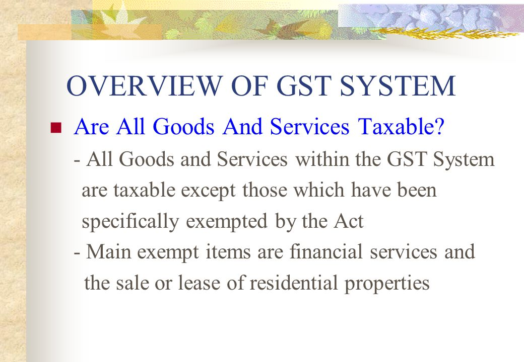OVERVIEW OF GST SYSTEM Who Collects GST.